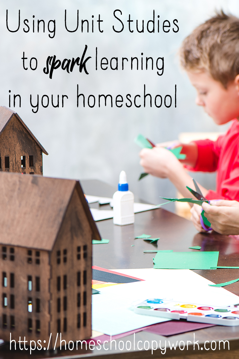 Use unit studies to spark learning in your homeschool, bring back homeschooling fun